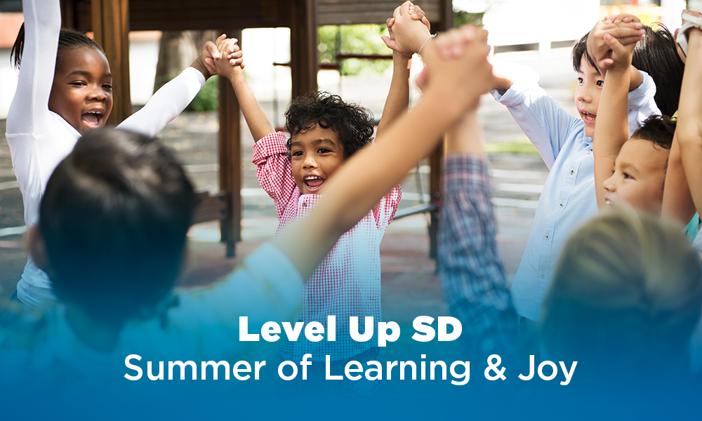 Level Up SD Summer of Joy and Learning – Summer Enrichment Program